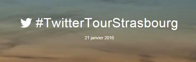 Twitter Tour Strasbourg