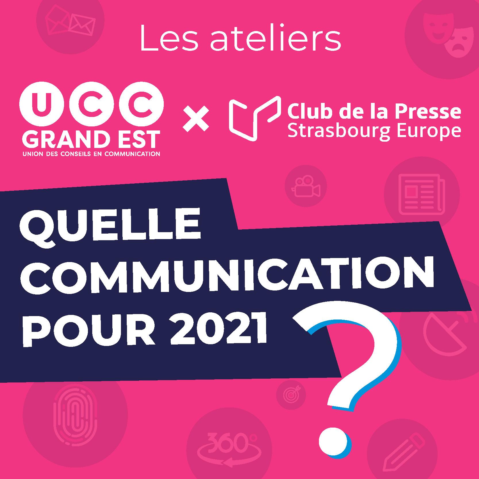Quelle communication en 2021